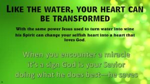 Be transformed like the water into wine