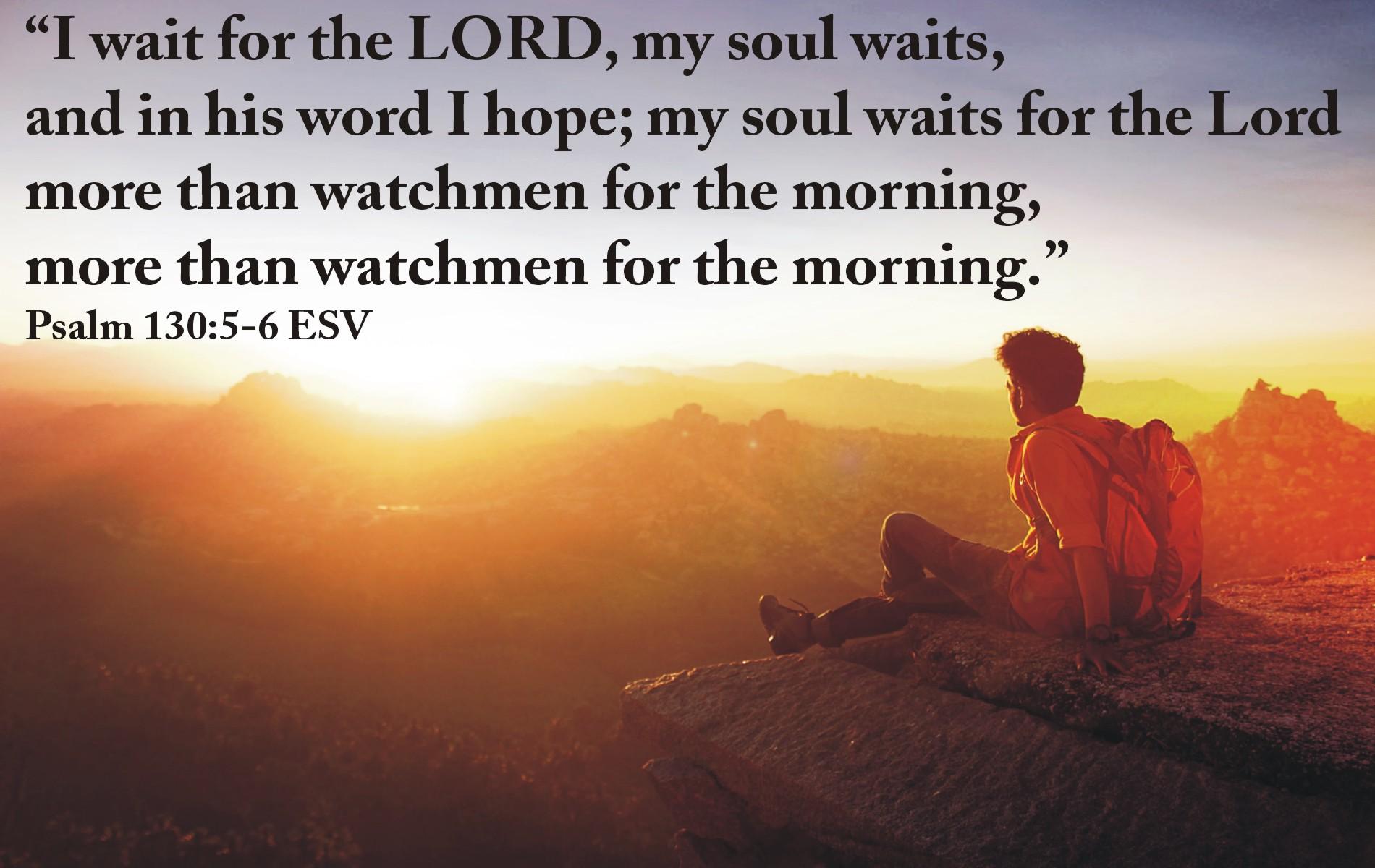 Psalm 130 5-6 - Jim Klukow.com